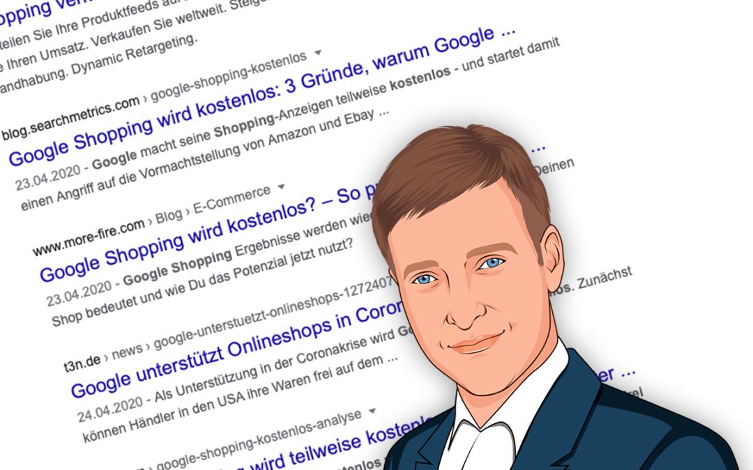 Google Shopping wird kostenfrei +++ Neues Google Update